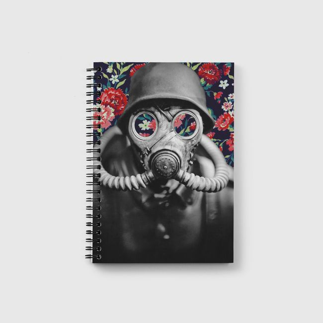 Grow flowers not weapons.  - Notebook