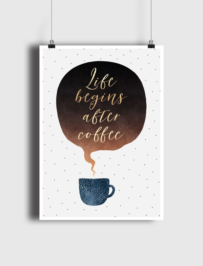 Life Begins After Coffee - Poster