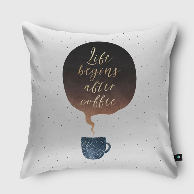 Life Begins After Coffee - Throw Pillow