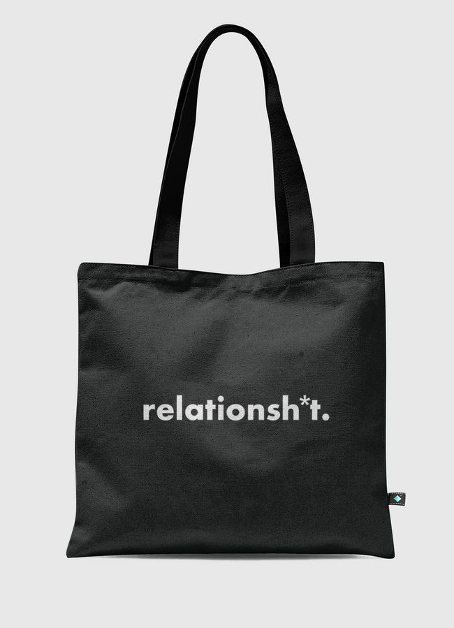 relationsh*t - Tote Bag